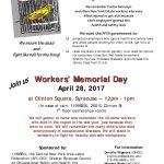 April 28, 2017, Worker's Memorial Day: Going to Work Shouldn't be a Grave Mistake!
